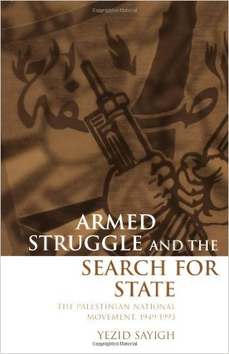 armed struggle and the search for state- the palestinian national movement